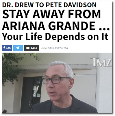 Dr. Drew tells Pete Davidson to stay away from Ariana (21 Dec 2018)