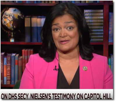 At t=4:40 Rep. Pramila Jayapal (D-Wash) says, 'We will have DHS Sec Nielsen back again when Democrats have the gavel, and it will be a different kind of hearing. You'll see what I mean.'