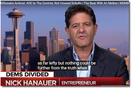 Billionaire Nick Hanauer says AOC is the true Centrist because she advocates for policies that benefit the broad majority of citizens, unlike Howard Schultz (30 Jan 2019)