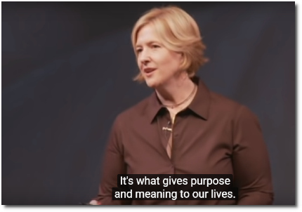 Brené Brown says that connection is what gives meaning and purpose to our lives (3 Jan 2011)