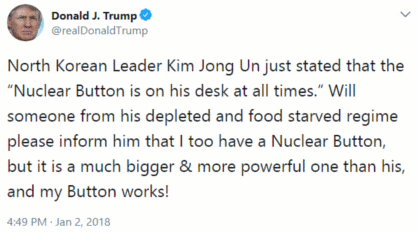 Donald Trump tweets about having a bigger and more powerful nuclear button on Jan 2, 2018