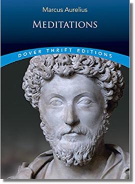 Meditations by Marcus Aurelius (121-180 AD)